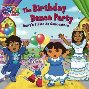 The Birthday Dance Party: Daisy's Fiesta de Quinceañera (Dora the Explorer) - eBook (Memes De Fiestas De Halloween)