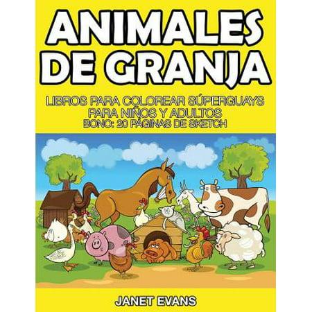 Animales de Granja : Libros Para Colorear Superguays Para Ninos y Adultos (Bono: 20 Paginas de Sketch) - Calaveras De Halloween Para Colorear