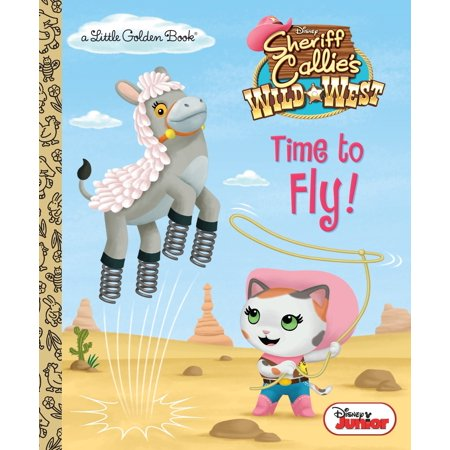 Time to Fly! (Disney Junior: Sheriff Callie