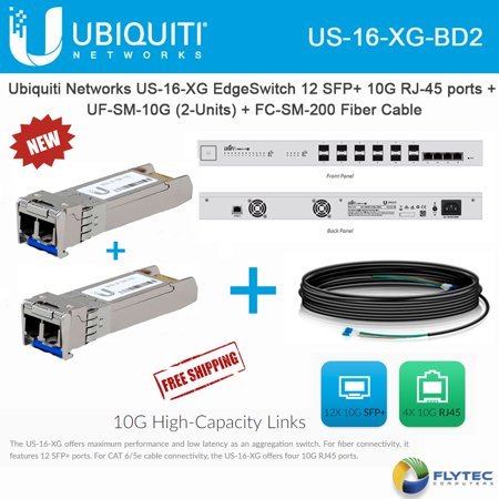 Ubiquiti Networks US-16-XG EdgeSwitch + UF-SM-10G 2UNITS + FC-SM-200 Fiber  Cable
