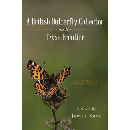 A British Butterfly Collector on the Texas Frontier - eBook - Frontier Texas Halloween