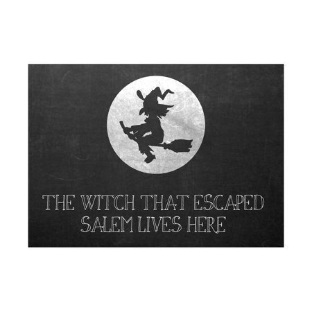The Witch That Escaped Salem Lives Here Print Flying Witch Moon Picture Chalkboard Design Fun Humor Halloween Seasonal