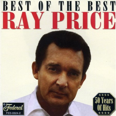 Ray Price - Best of the Best [CD]