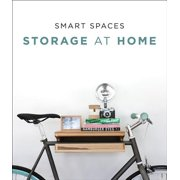 Smart Spaces : Storage Solutions at Home
