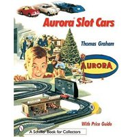 Aurora Slot Cars - Book for Collectors