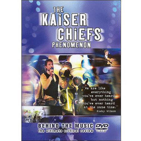 Kaiser Chiefs: Behind The Music