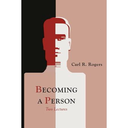 Becoming a Person (Carl Rogers Person To Person)