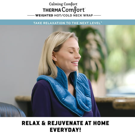Calming Comfort ThermaComfort Neck Wrap, Weighted Heat Therapy Scarf, As Seen on TV