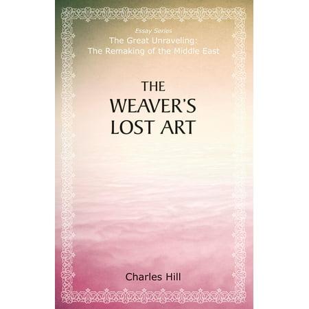 The Weaver's Lost Art - eBook