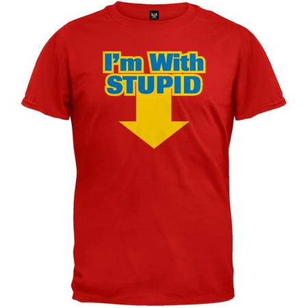 Stupid T Shirts >> I M With Stupid T Shirt