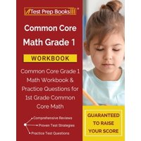 Common Core Math Grade 1 Workbook: Common Core Grade 1 Math Workbook & Practice Questions for 1st Grade Common Core Math (Paperback)