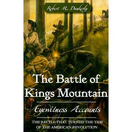 The Battle Of Kings Mountain  Paperback