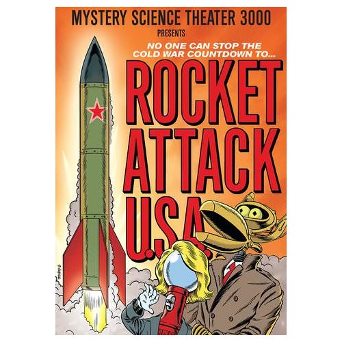 Mystery Science Theater 3000: Rocket Attack U.S.A (1990)