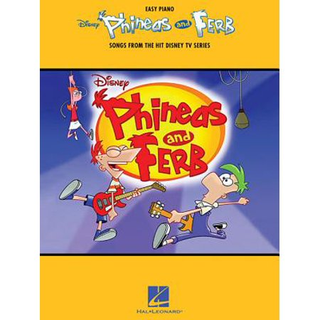 Phineas and Ferb : Songs from the Hit Disney TV (Phineas And Ferb Rollercoaster The Musical Part 1)