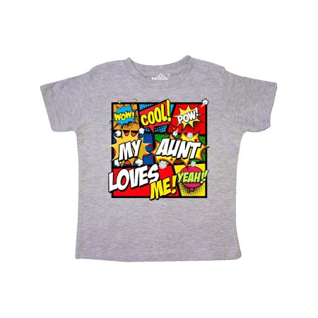 My Aunt Love Me Toddler T-Shirt