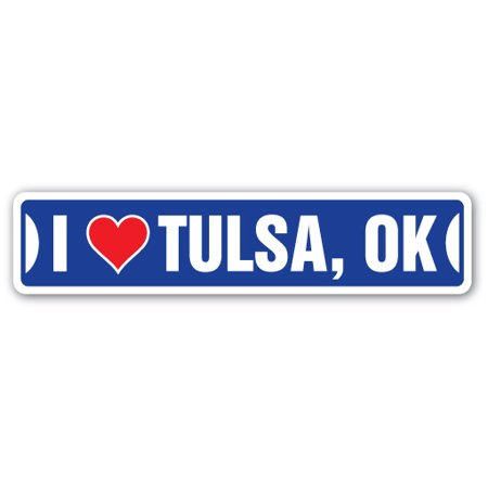 I LOVE TULSA, OKLAHOMA Street Sign ok city state us wall road décor