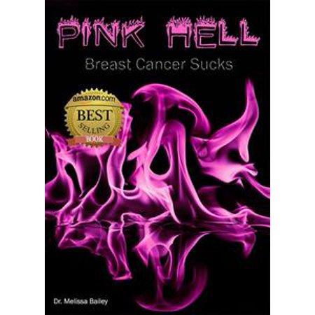 Pink Hell: Breast Cancer Sucks - eBook - Cancer Sucks Bracelets