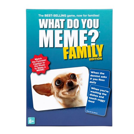 What Do You Meme? Family Edition The BEST SELLER now for families! Match captions to photos to make the funniest MEME! Everyone gets to be the judge. Includes: 300 caption cards, 65 photo cards, Easel and reusable storage box. Ages 8+