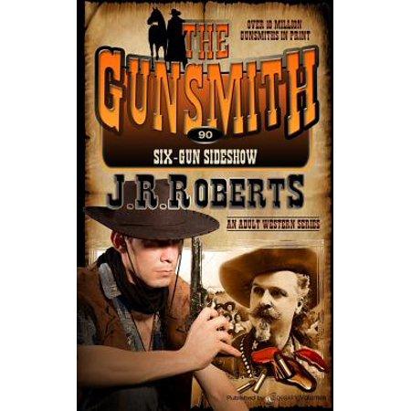 Six-Gun Sideshow by