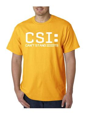 806 - Unisex T-Shirt CSI Can't Stand Idiots Crime Scene Investigation Parody 4XL Light Pink