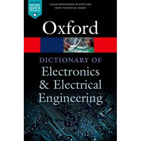 A Dictionary of Electronics and Electrical Engineering - eBook](encyclopedia of electrical and electronics engineering)