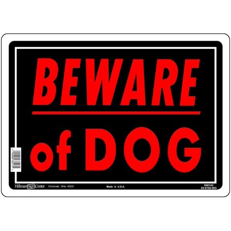 Sign,10x14 'Beware Of Dog', The Hillman Group 840143 10-Inch by 14-Inch Beware of Dog Sign (2-PACK) By HILLMAN FASTENER