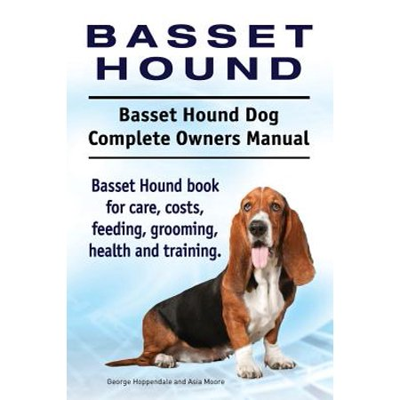 Basset Hound. Basset Hound Dog Complete Owners Manual. Basset Hound Book for Care, Costs, Feeding, Grooming, Health and Training.](Halloween Basset Hound)