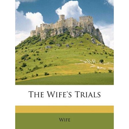 The Wife's Trials - image 1 of 1