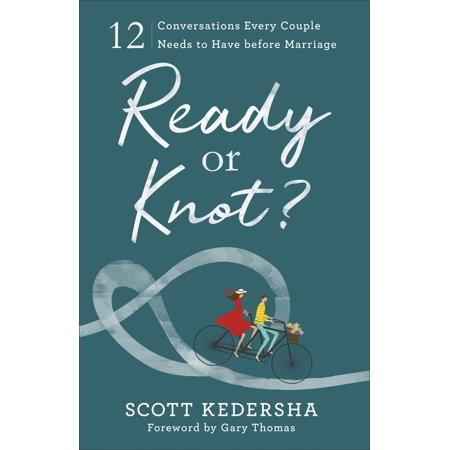 Ready or Knot? : 12 Conversations Every Couple Needs to Have Before - Homemade Older Couples