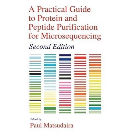 A Practical Guide to Protein and Peptide Purification for Microsequencing - image 1 of 1