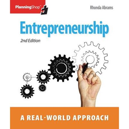 Entrepreneurship : A Real-World Approach