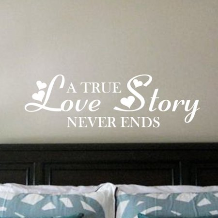 Fox Hill Trading A True Love Story Never Ends Vinyl Wall Decal - A True Love Story Never Ends