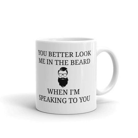 Cofee Tea Or Me (You Better Look Me in the Beard Coffee Tea Ceramic Mug Office Work Cup Gift 11)