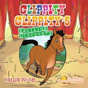 Clippity Clippity'S Exciting Discovery - eBook