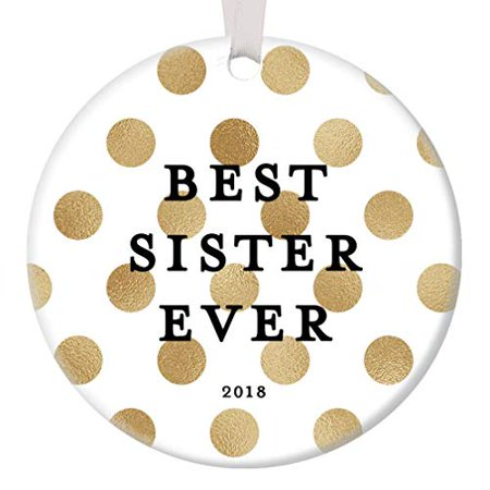 Best Sister Ever 2019 Christmas Gift Ornament Ceramic Tree Decoration Close Family Sibling BFF Sisters Forever Friends Holiday Season Collectible Present 3