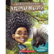 What If You Had Animal Hair? (Hardcover)