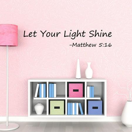 Let Your Light Shine Wall Decal Childrens Decor Matthew 5:16 Vinyl (Childrens Wall Decor)