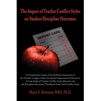 The Impact of Teacher Conflict Styles on Student Discipline Outcomes