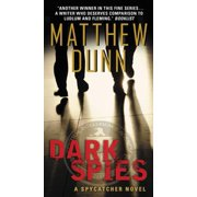 Dark Spies : A Spycatcher Novel
