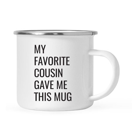 Andaz Press 11oz. Stainless Steel Funny Campfire Coffee Mug Gag Gift, My Favorite Cousin Gave Me This Mug,