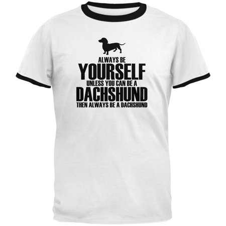 Always Be Yourself Dachshund Mens Ringer T