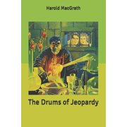 The Drums of Jeopardy (Paperback)