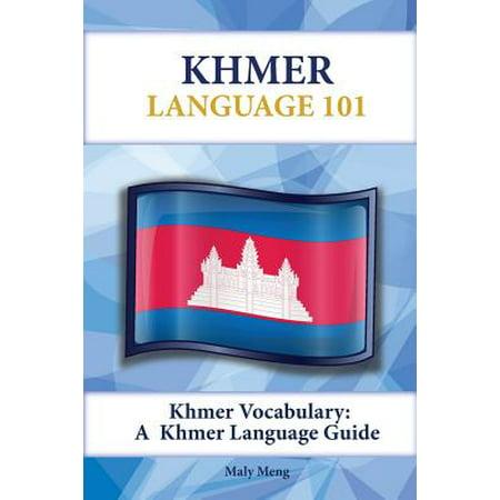 Khmer Vocabulary : A Khmer Language Guide