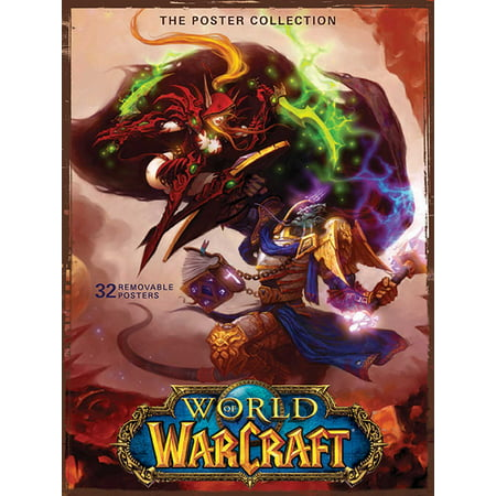 World of Warcraft : The Poster Collection