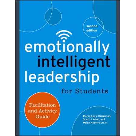 Emotionally Intelligent Leadership For Students Facilitation And