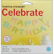 Martha Stewart Celebrate Banner, Happy Birthday