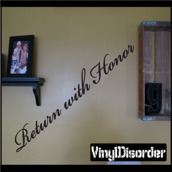 Return with honor Scriptural Christian Vinyl Wall Decal Mural Quotes Words ARTII8HH 36 Inches