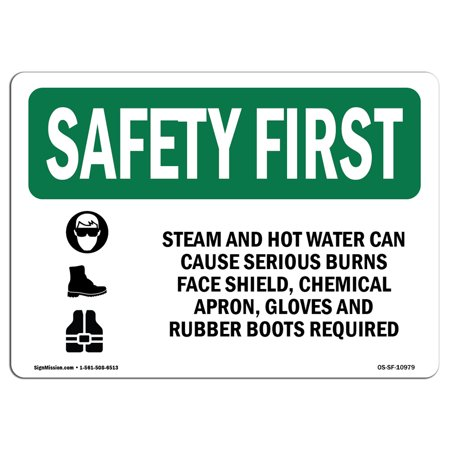 OSHA SAFETY FIRST Sign - Steam And Hot Water Can Cause With Symbol | Choose from: Aluminum, Rigid Plastic or Vinyl Label Decal | Protect Your Business, Work Site, Warehouse | Made in the