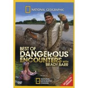 National Geographic Video: Dangerous Encounters: Best Of Dangerous Encounters With Brady Barr by NATIONAL GEOGRAPHIC VIDEO