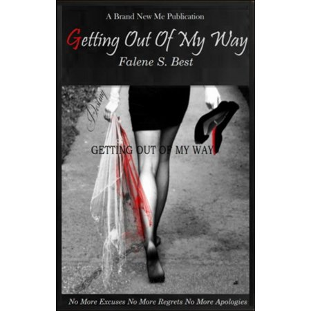 Getting Out Of My Way - eBook (Best Way To Get Truck Out Of Mud)